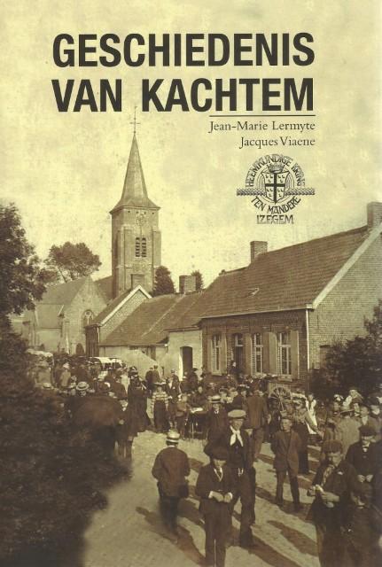 Boek 'Geschiedenis van Kachtem', Auteurs Jean-Marie Lermyte Jacques Viaene